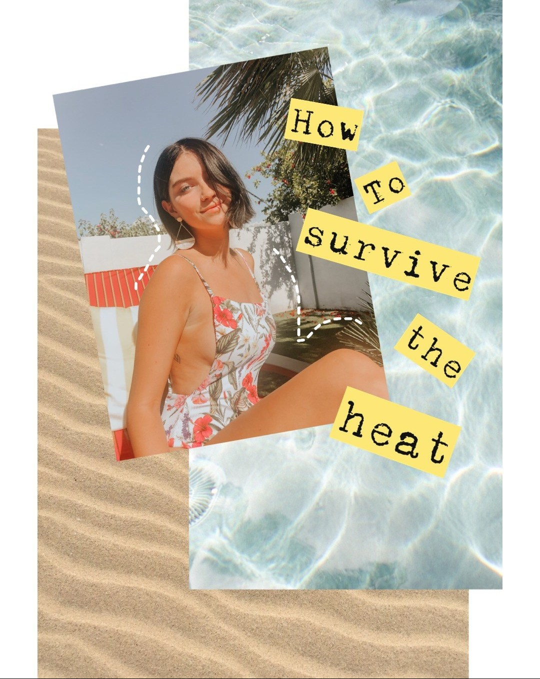 How To: Survive theHeat